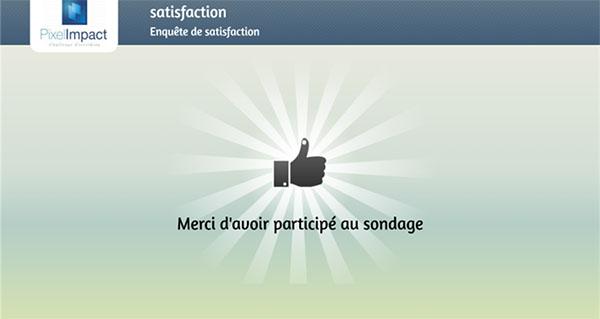 Pixel Impact Affichage Dynamique borne sondage satisfaction